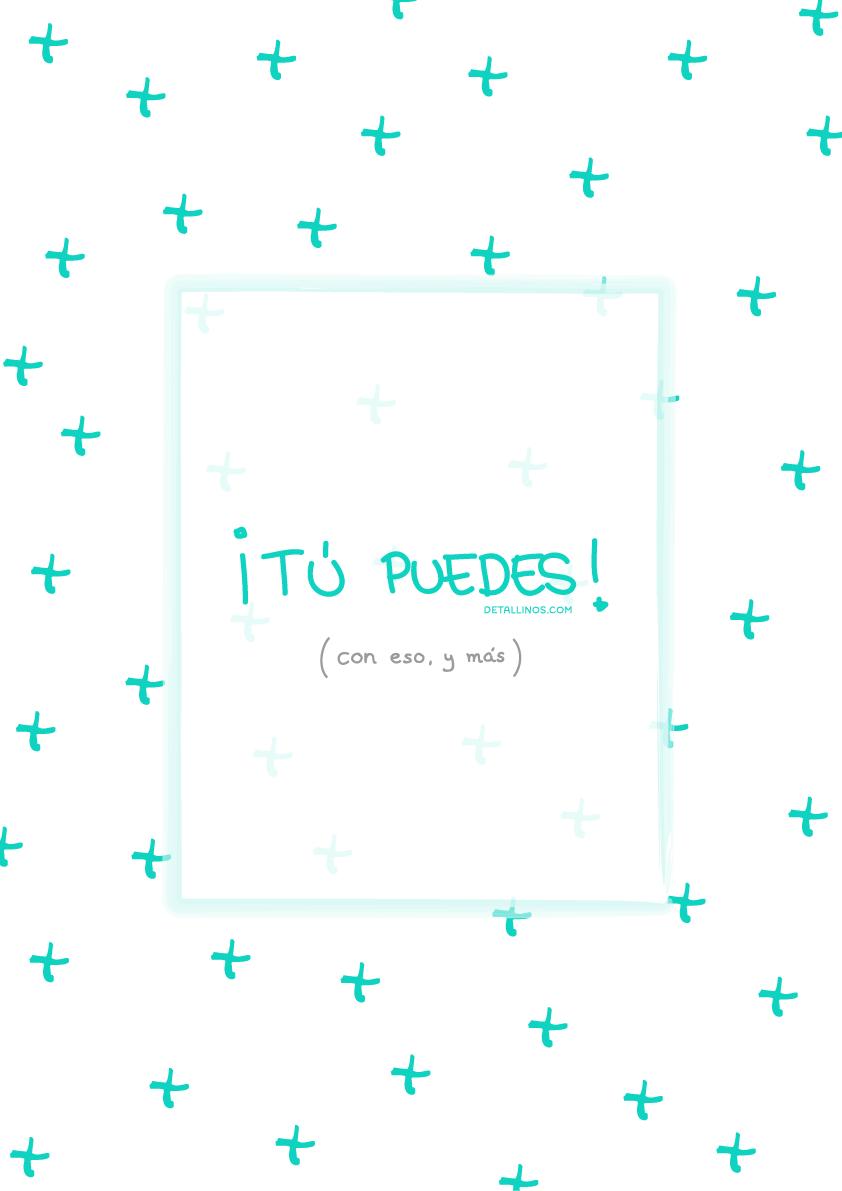 t u00fa puedes